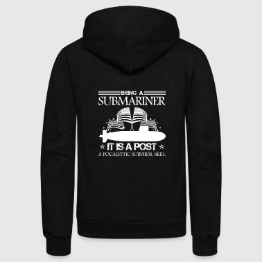 Submarine Being A Submariner Shirt - Unisex Fleece Zip Hoodie