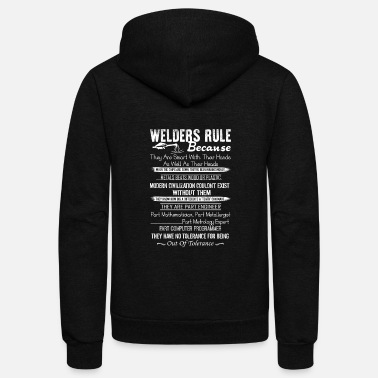 Welder Welder Rule Shirt - Unisex Fleece Zip Hoodie