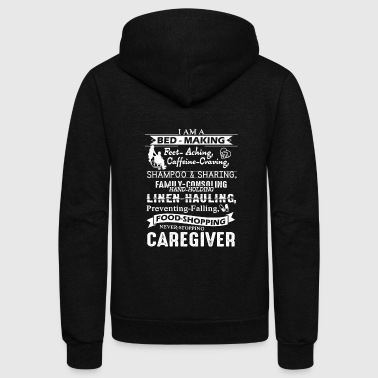 Caregiver I Am A Caregiver Shirt - Unisex Fleece Zip Hoodie