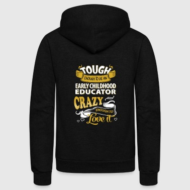 Touch enough to be an early childhood educator - Unisex Fleece Zip Hoodie