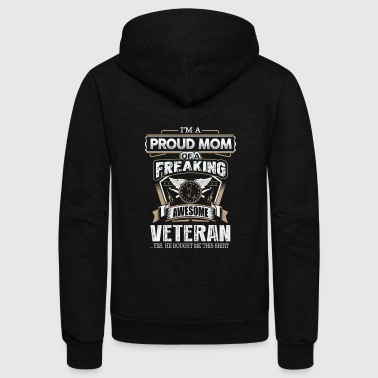 Veteran Proud Mom Of A Freaking Awesome Veteran - Unisex Fleece Zip Hoodie