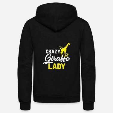 Crazy Crazy Giraffe Lady gift love animal Africa cute - Unisex Fleece Zip Hoodie