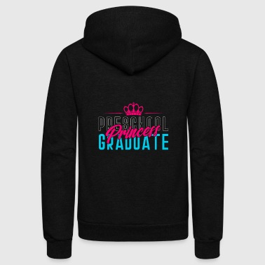 Preschool Graduate Princess - Graduation Gift - Unisex Fleece Zip Hoodie