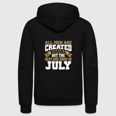 July Men are Created Equal best are born in July - Unisex Fleece Zip Hoodie