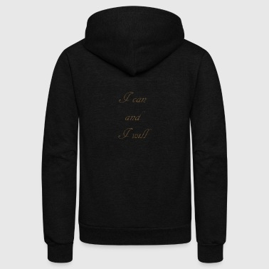 I CAN AND I WIL - Unisex Fleece Zip Hoodie