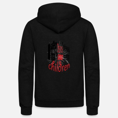 Children children - Unisex Fleece Zip Hoodie