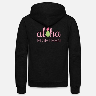 18th Birthday Aloha Beach Tropical Vacation Party - Unisex Fleece Zip Hoodie