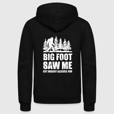 Bigfoot Bigfoot - bigfoot bigfoot saw me but nobody beli - Unisex Fleece Zip Hoodie