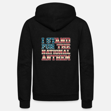 Anthem I Stand For The National Anthem Shirt - Unisex Fleece Zip Hoodie