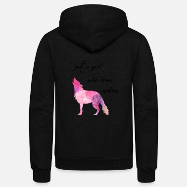 Love Wolves just a girl who loves wolves - Unisex Fleece Zip Hoodie