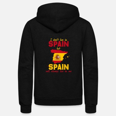Spain I don´t live in spain gift nation love country - Unisex Fleece Zip Hoodie