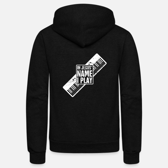 Christian Hoodies & Sweatshirts - In Jesus Name - Christian Musican Keyboard - Unisex Fleece Zip Hoodie black
