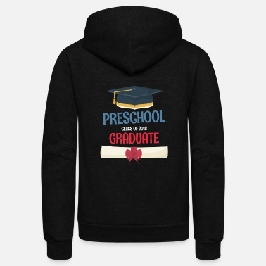 2018 Graduation Graduation - PreSchool Graduate Class Of 2018 - Unisex Fleece Zip Hoodie