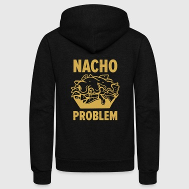 Nacho - Nacho Problem - Unisex Fleece Zip Hoodie