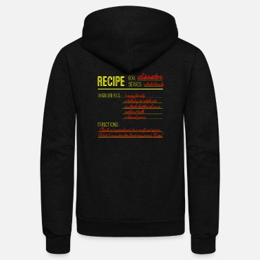 Recipe Recipe for Disaster - Unisex Fleece Zip Hoodie
