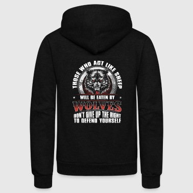 Wolves - Wolves - those who act like sheep will - Unisex Fleece Zip Hoodie