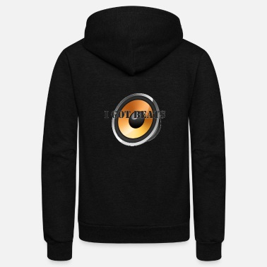 I GOT BEATS - Unisex Fleece Zip Hoodie