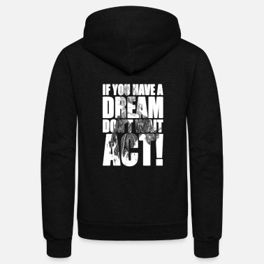 Tommy Dreamer - If you have, don't wait, act - Unisex Fleece Zip Hoodie