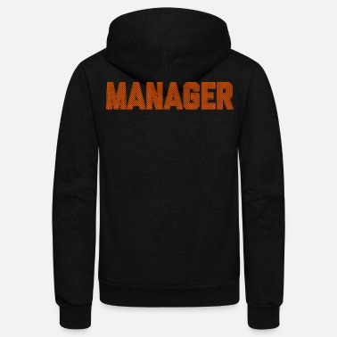 Career Fancy Bday Gift For Managers - Unisex Fleece Zip Hoodie