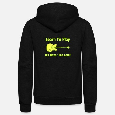 Electric Guitar Learn To Play Electric Guitar - Unisex Fleece Zip Hoodie