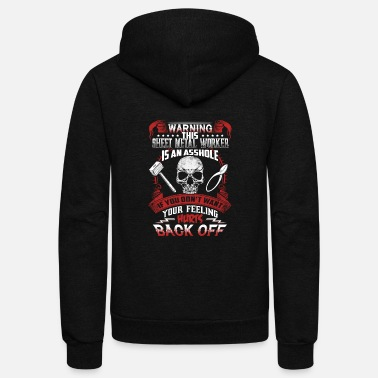 Worker Sheet metal worker This is an asshole - Unisex Fleece Zip Hoodie
