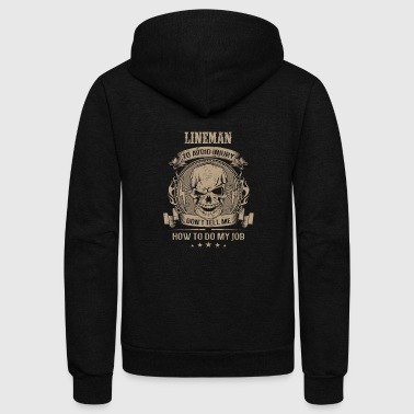Lineman - Don't tell me how to do my job - Unisex Fleece Zip Hoodie