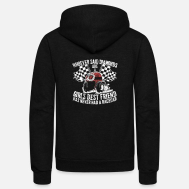 Streaker Racecar - Racecar - Girls best friend has never - Unisex Fleece Zip Hoodie