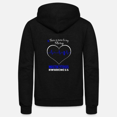 Funny Colon Cancer Mastocytosis awareness - More to my story t - shir - Unisex Fleece Zip Hoodie