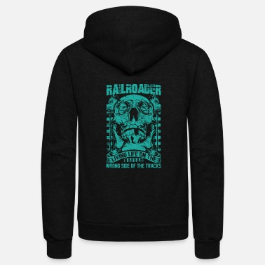 Bnsf Railroader Living life on the wrong side Railroad - Unisex Fleece Zip Hoodie