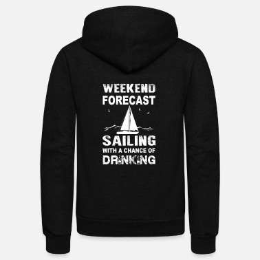 Sailing Foredeck Union Weekend sailing - With a chance of drinking - Unisex Fleece Zip Hoodie
