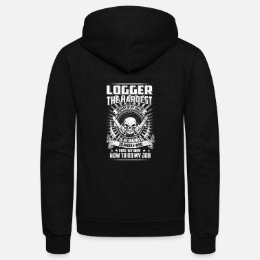 Grisons Woodcutter - logger the hardest part of my job is - Unisex Fleece Zip Hoodie
