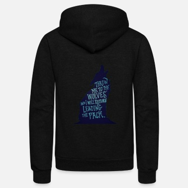 Edgy Wolf Pack Quote - Unisex Fleece Zip Hoodie
