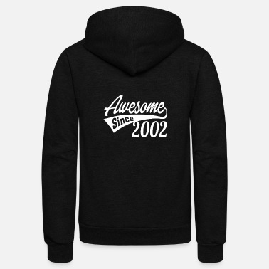 Since Awesome Since 2002 - Unisex Fleece Zip Hoodie