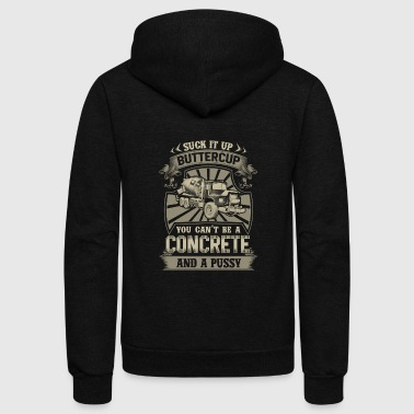 Concrete Concrete truck - Suck it up buttercup - Unisex Fleece Zip Hoodie