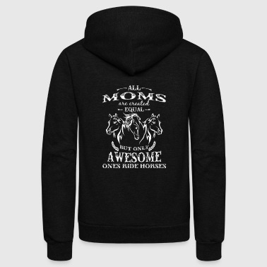 Horseman Horse riding - Awesome moms ride horses t-shirt - Unisex Fleece Zip Hoodie