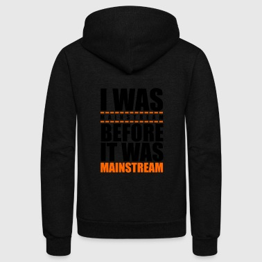 I was mainstream - Unisex Fleece Zip Hoodie
