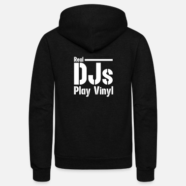 Vinyl Real DJs play vinyl - Headset, Headphones, DJ, Equ - Unisex Fleece Zip Hoodie
