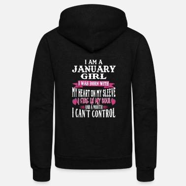 Birthday JANUARY BORN GIRL FIRE IN MY SOUL JANUARY BIRT - Unisex Fleece Zip Hoodie