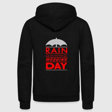 Rain on your wedding day - Unisex Fleece Zip Hoodie