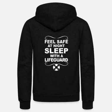 Lifeguard Lifeguard - Sleep with a lifeguard awesome tee - Unisex Fleece Zip Hoodie