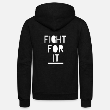 Fight Cancer Fight For It - Unisex Fleece Zip Hoodie