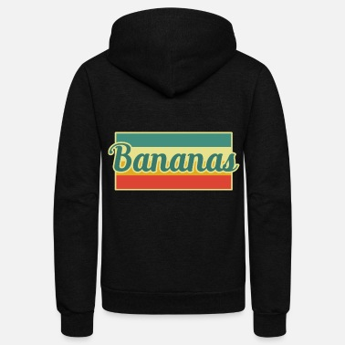 Banana Bananas Banana - Unisex Fleece Zip Hoodie