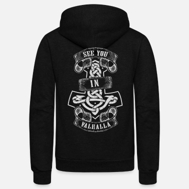 Valhalla Viking See you in Valhalla - Unisex Fleece Zip Hoodie