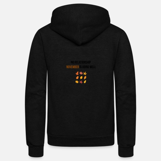 Relationship Hoodies & Sweatshirts - November is going well - Unisex Fleece Zip Hoodie black