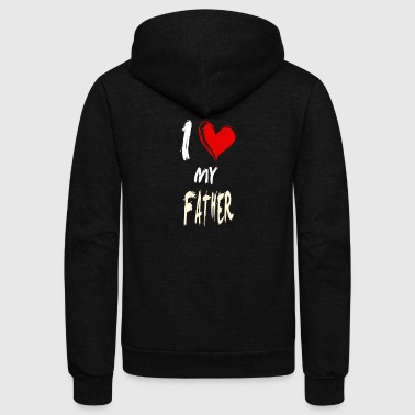 I love my FATHER - Unisex Fleece Zip Hoodie