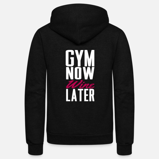 Funny Hoodies & Sweatshirts - Gym now wine later - Unisex Fleece Zip Hoodie black