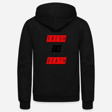 Blabber fresh to d - Unisex Fleece Zip Hoodie