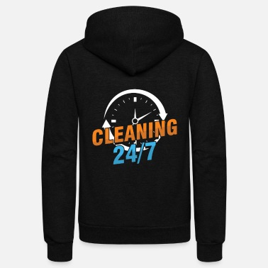Cleaning 24/7 Cleaners Janitor Janitors Gift - Unisex Fleece Zip Hoodie