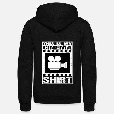 Cinema Cinema Movies Film - This is my shirt - Unisex Fleece Zip Hoodie