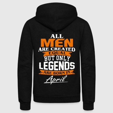 April Legends are born in April shirt - Unisex Fleece Zip Hoodie
